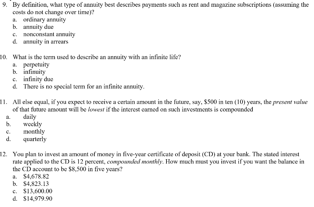 Solved: 9. By Definition, What Type Of Annuity Best Descri ...