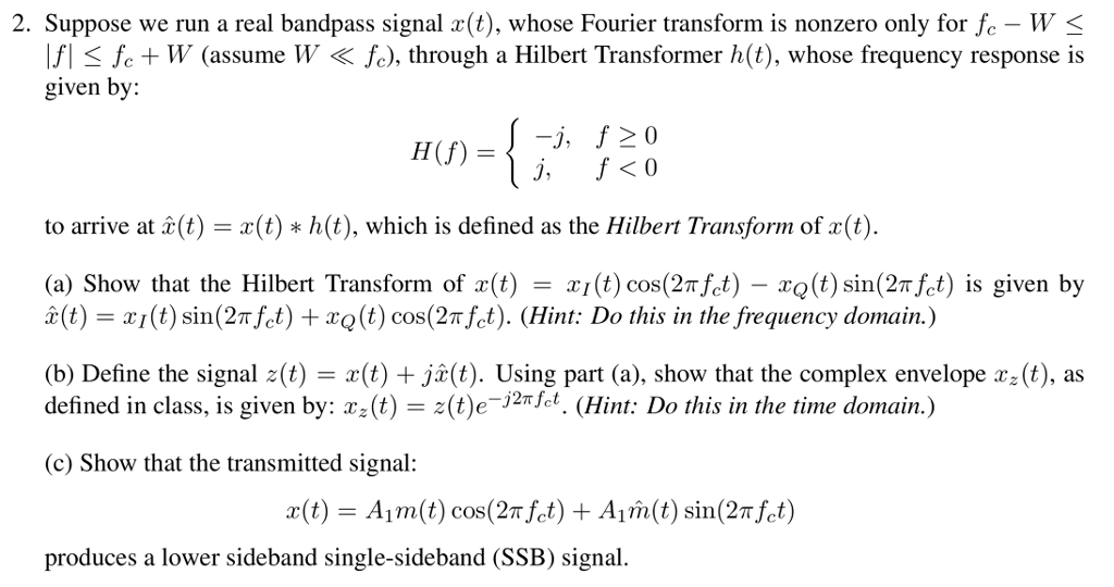 Solved: 2  Suppose We Run A Real Bandpass Signal X(t), Who