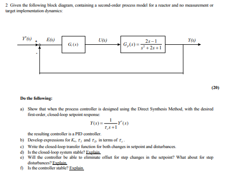 2 given the following block diagram containing a chegg 2 given the following block diagram containing a second order process model for a ccuart Gallery