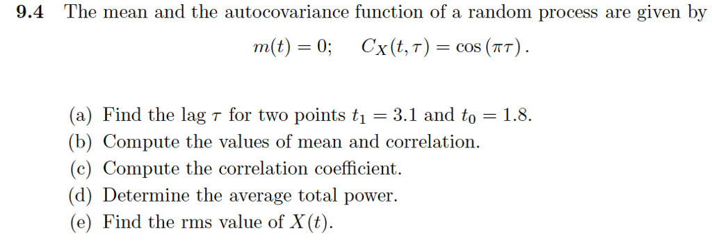 The Mean And The Autocovariance Function Of A Rand