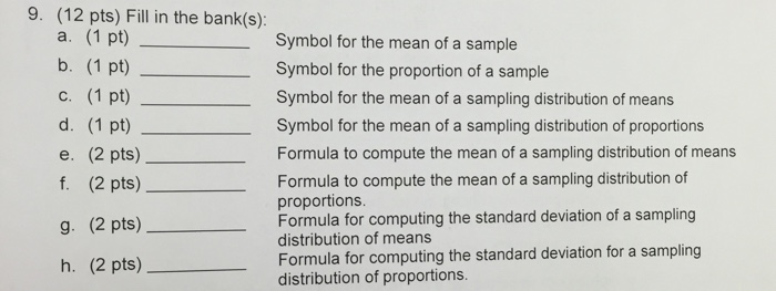 Solved Fill In The Blanks Symbol For The Mean Of A Sam