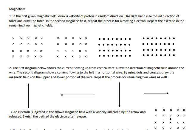 Solved In The First Given Magnetic Field Draw A Velocity