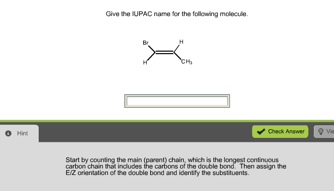 solved give the iupac name for the following molecule br