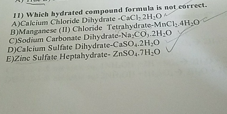 Solved: 11) Which Hydrated Compound Formula Is Not Correct