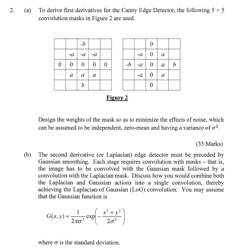 2  (a) To Derive First Derivatives For The Canny E