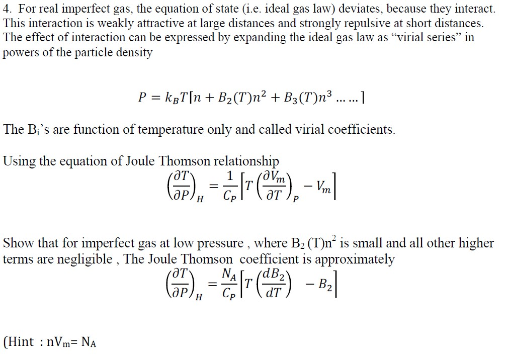Solved: For Real Imperfect Gas, The Equation Of State (i.e ...