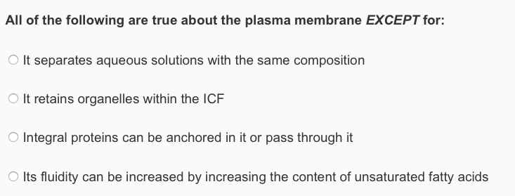 Anatomy and physiology archive september 10 2017 chegg all of the following are true about the plasma membrane except for o it separates fandeluxe Choice Image