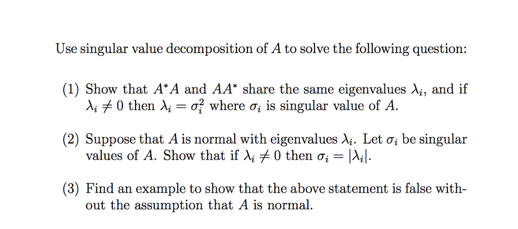 Use Singular Value Decomposition Of A To Solve The Chegg