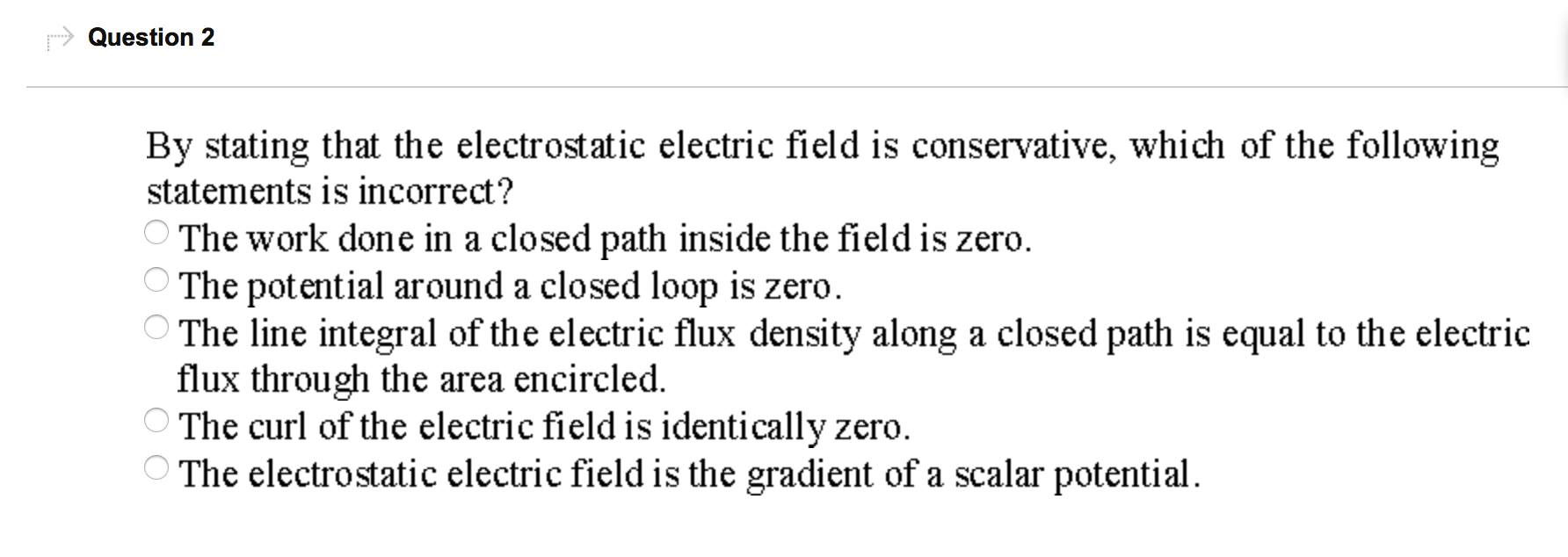 By stating that the electrostatic electric field i