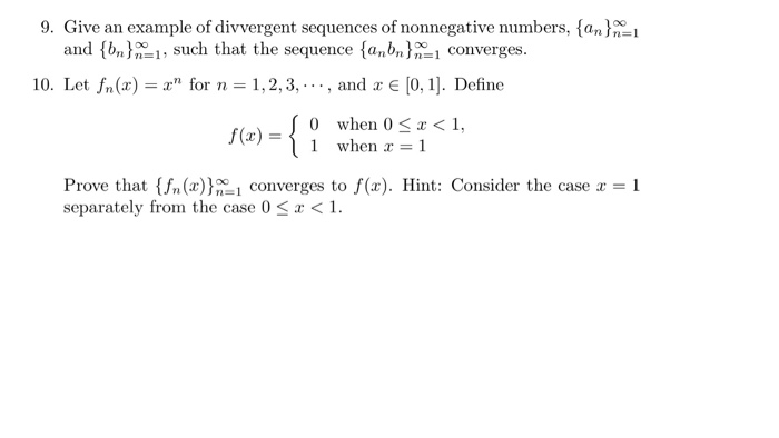 Solved Give An Example Of Divergent Sequences Of Nonnegat