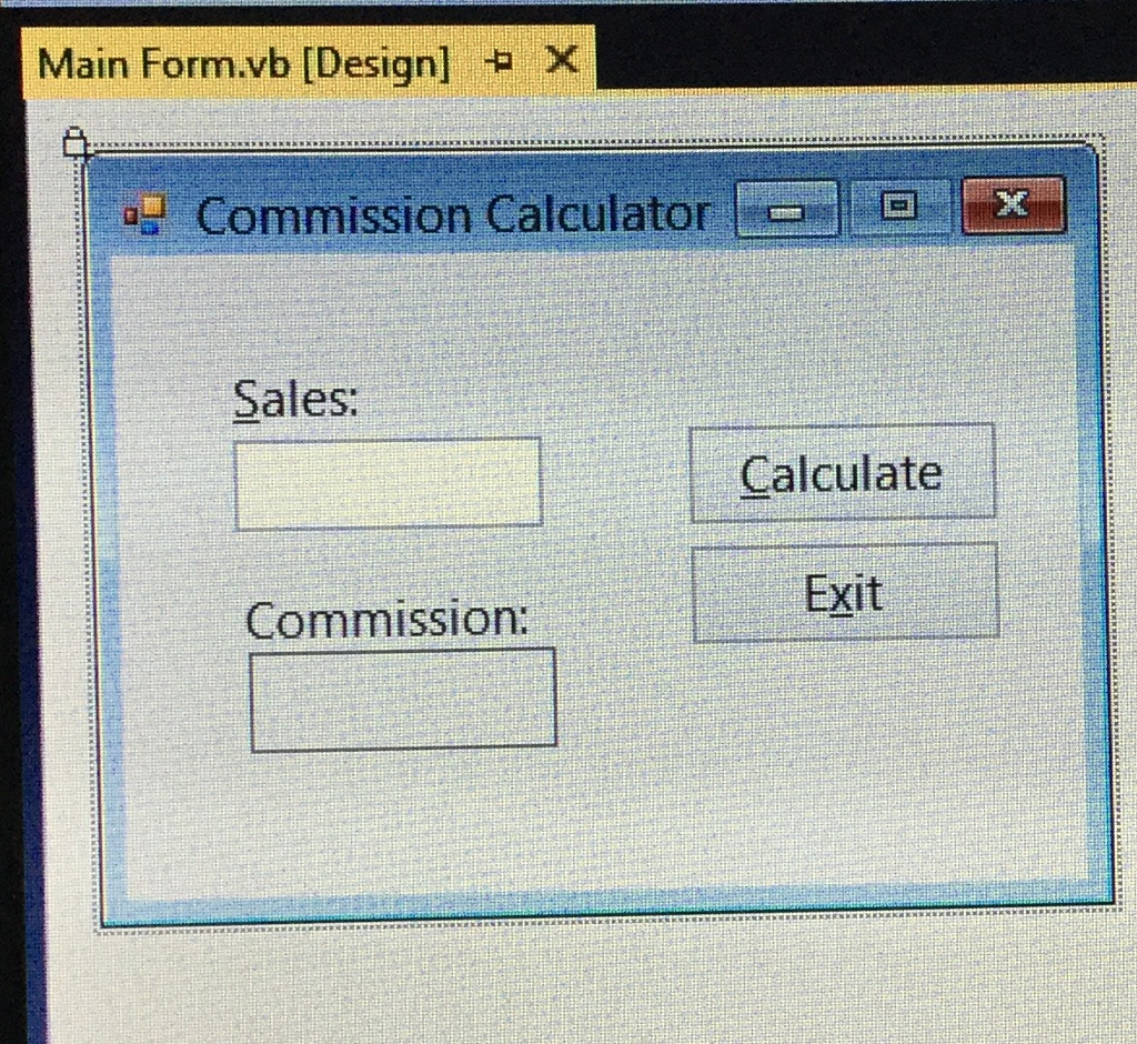 solved main form vb design x commission calculator sale