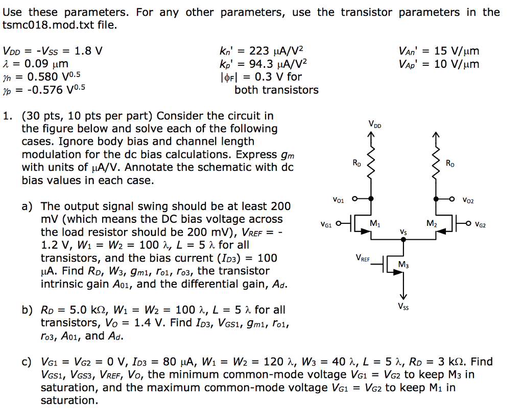 Solved Use These Parameters For Any Other Us Of Transistor In A Circuit Question The Tsmc018mod