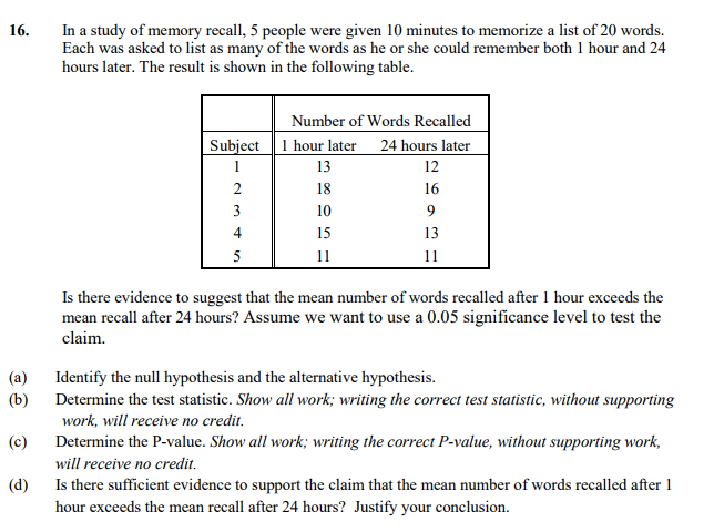 In A Study Of Memory Re 5 People Were Given 10 Minutes To