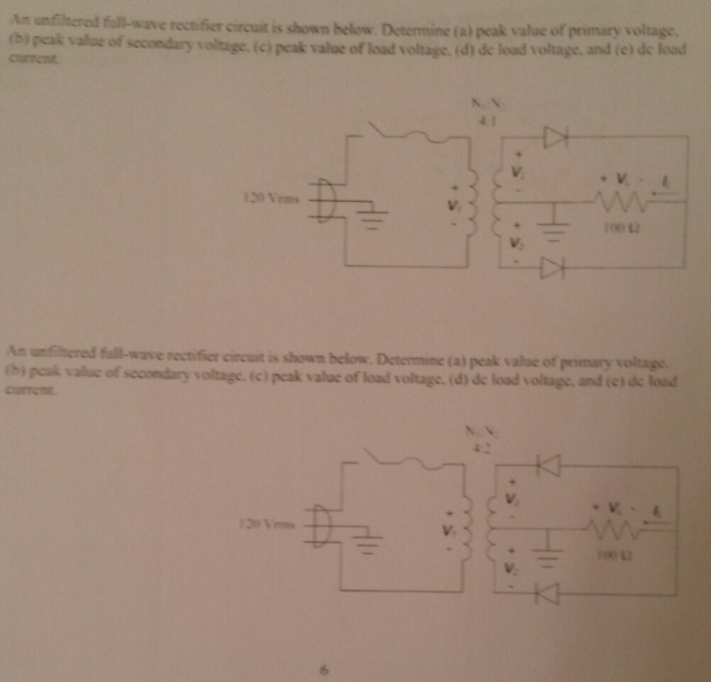 Solved An Unfiltered Full Wave Rectifier Circuit Is Shown Diagram Question Below Determine A Peak Value Of Primary Vo