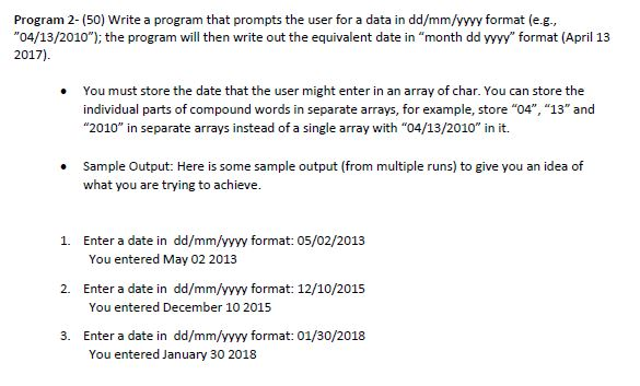 program 2 50 write a program that prompts the user for a data