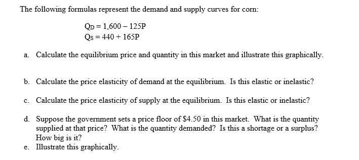 Solved The Following Formulas Represent The Demand And Su