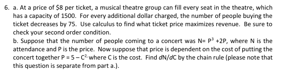 Solved: 6  A  At A Price Of $8 Per Ticket, A Musical Theat