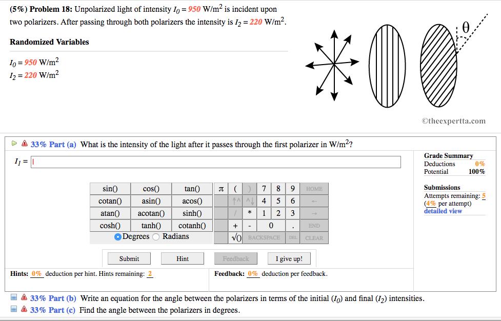 Solved Unpolarized Light Of Intensity I0 950 Wm2 Is I