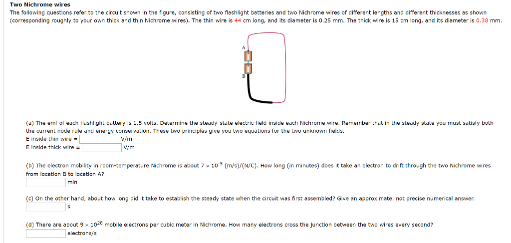 Solved: Two Nichrome Wires The Following Questions Refer T ...