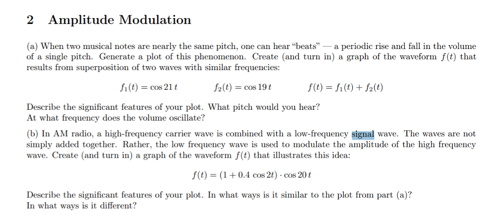 Solved 2 Amplitude Modulation A When Two Musical Notes