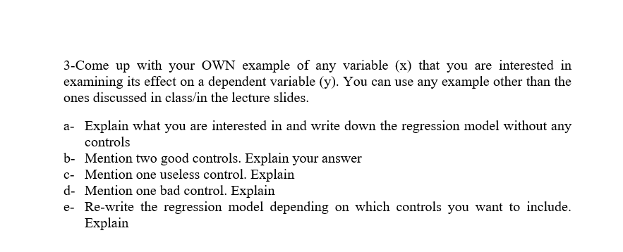 Solved 3 Come Up With Your Own Example Of Any Variable X
