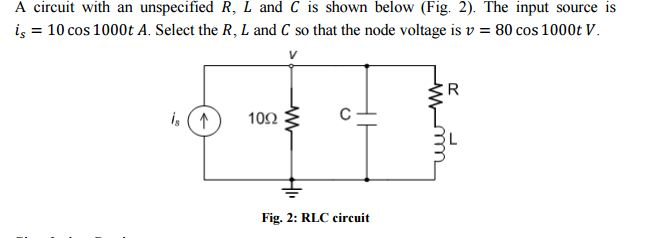 Solved: A Circuit With An Unspecified R, L And C Is Shown ...