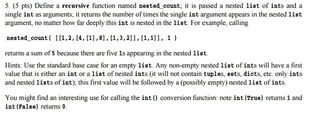 Solved: Python Recursive Def Nested_count(l : 'any Nested