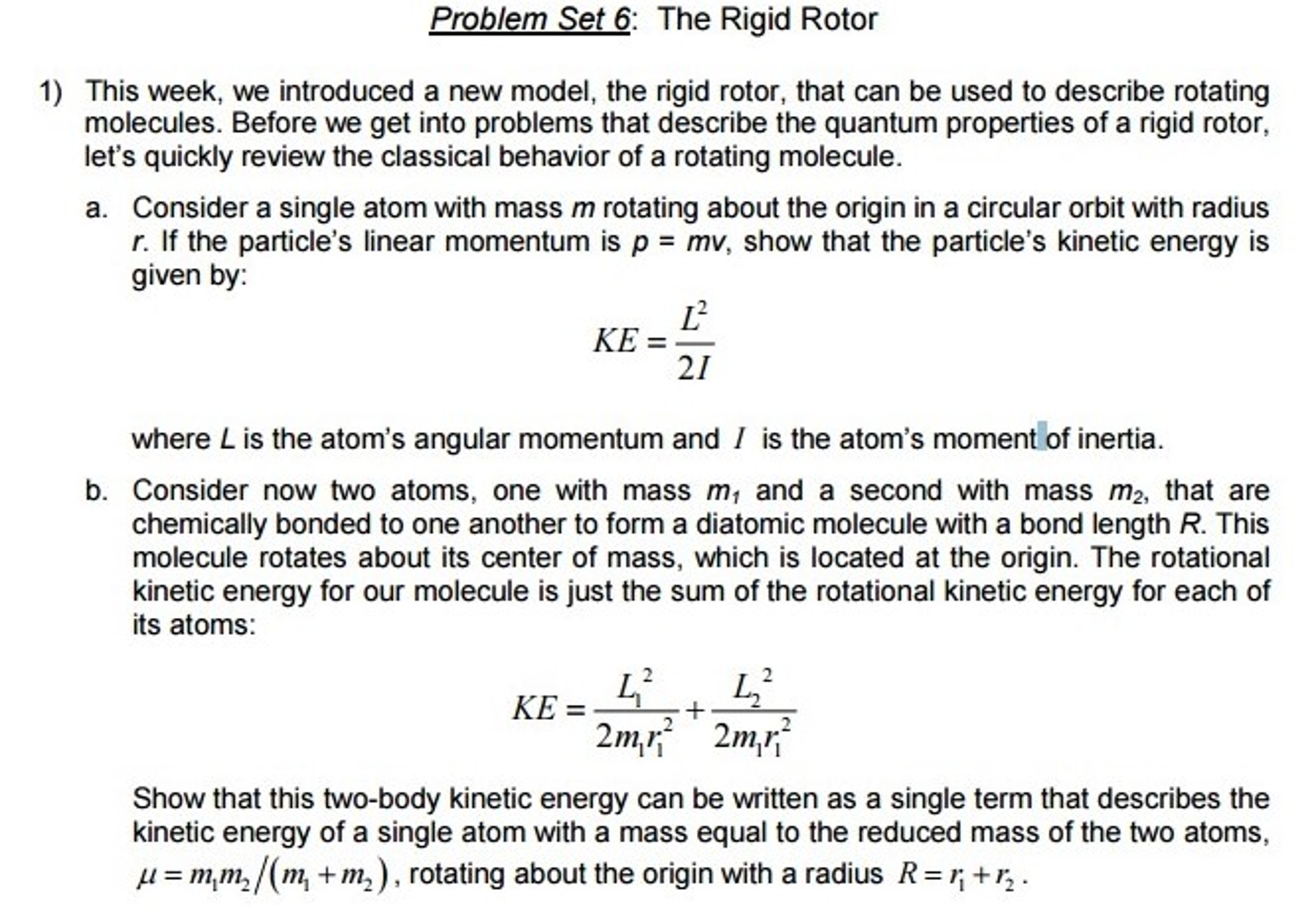 angular momentum and mass center For translational motion the kinetic energy is defined as ½ mv cm 2 where v is the linear velocity of the center of mass the rotational angular momentum.