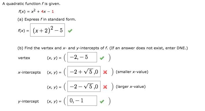 standard form x intercept  Solved: A Quadratic Function Fis Given. /(x) = X14144 + 144x-14 ...