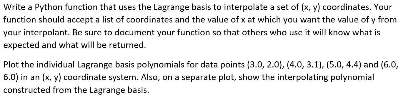 Solved: Write A Python Function That Uses The Lagrange Bas
