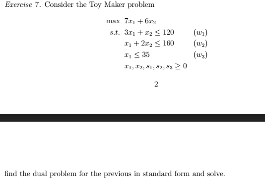 Solved Consider The Toy Maker Problem Max 7x 1 6x 2 S T
