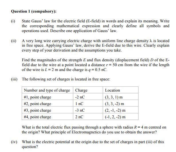 Solved: Question 1 (compulsory): State Gauss\' Law For The ...