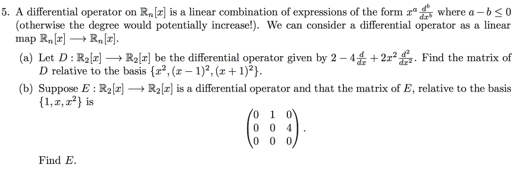 Solved 5 A Differential Operator On Rn Is A Linear Comb