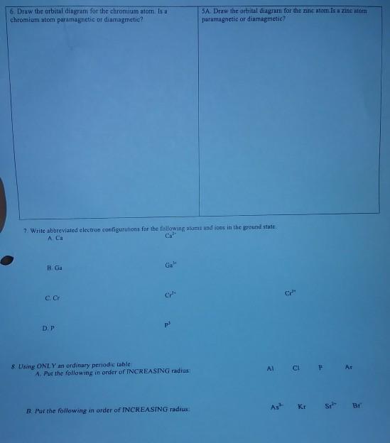 Solved 6 Draw The Orbital Diagram For The Chromium Atom
