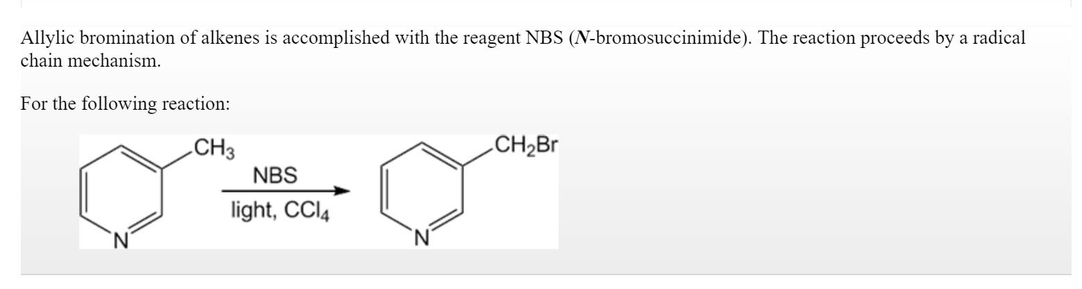 Solved Allylic Bromination Of Alkenes Is Accomplished Wit