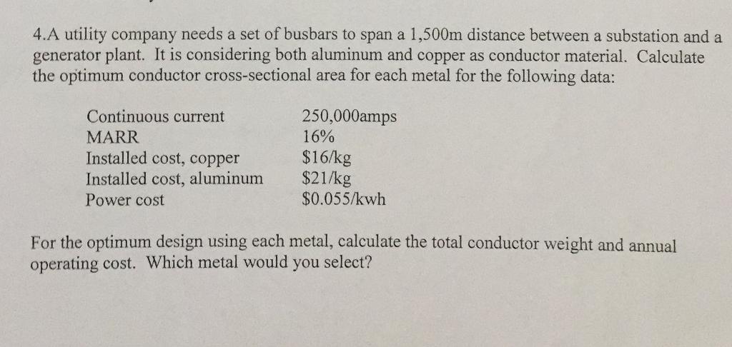 4 A Utility Company Needs A Set Of Busbars To Span
