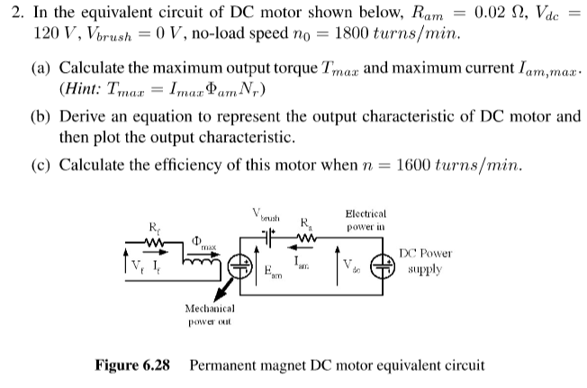 solved 2 in the equivalent circuit of dc motor shown belin the equivalent circuit of dc motor shown below, ram 0 02 s2