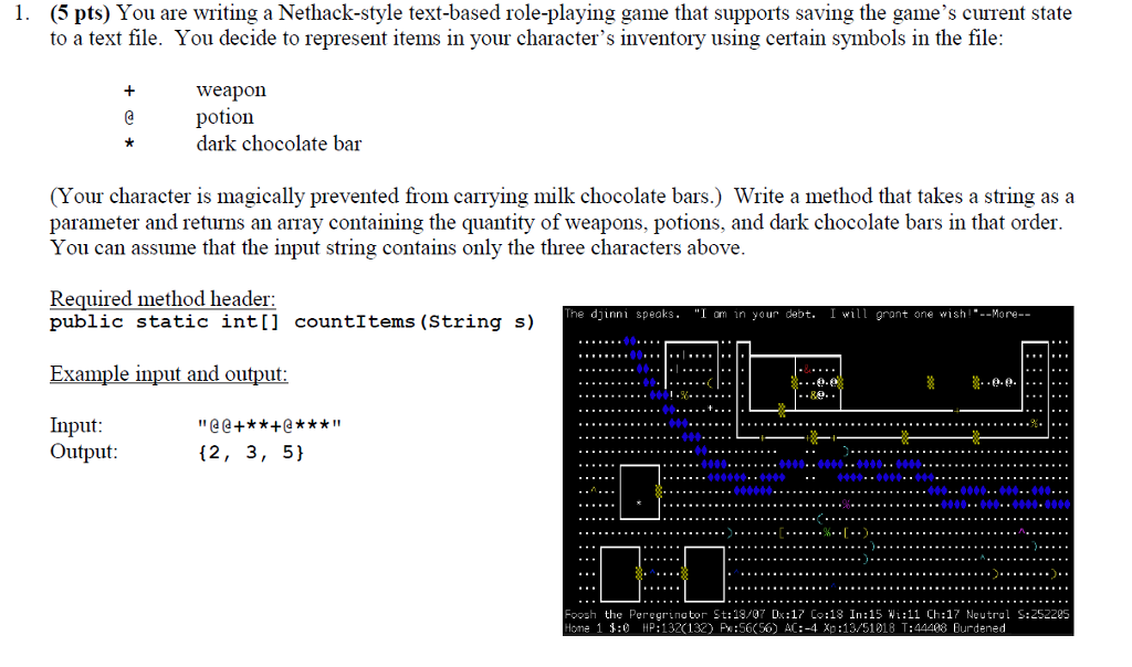 Solved You Are Writing A Nethack Style Text Based Role Pl