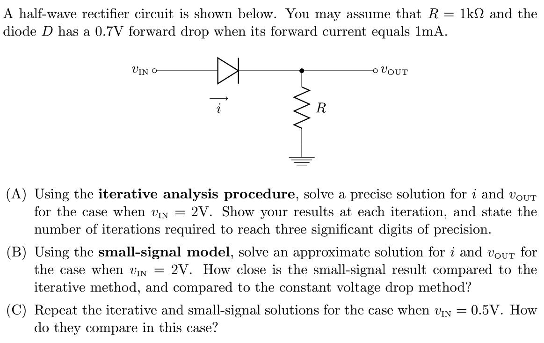 A Half Wave Rectifier Circuit Is Shown Below You