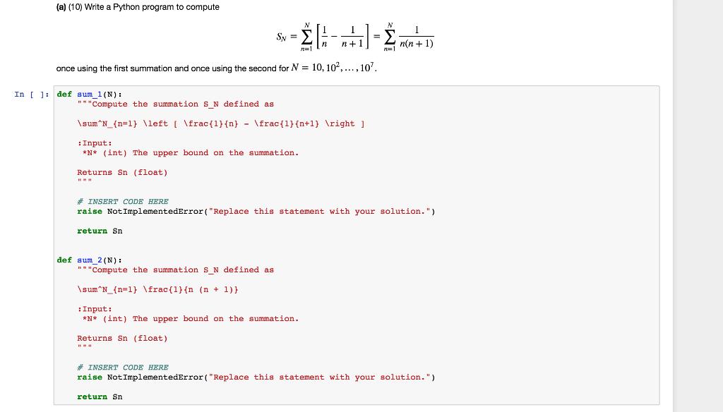 a) (10) Write A Python Program To Compute N N+ 1       Chegg com
