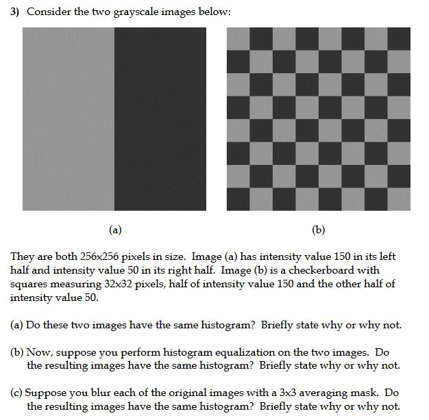 Solved: 3) Consider The Two Grayscale Images Below: They A