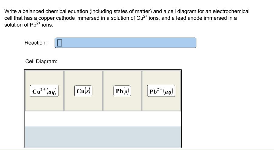 Solved write a balanced chemical equation including stat image for write a balanced chemical equation including states of matter and a cell ccuart Choice Image