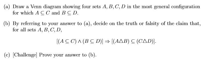 Solved A Draw A Venn Diagram Showing Four Sets A B C