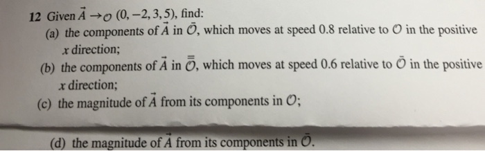 Give find: the components of in . which moves a