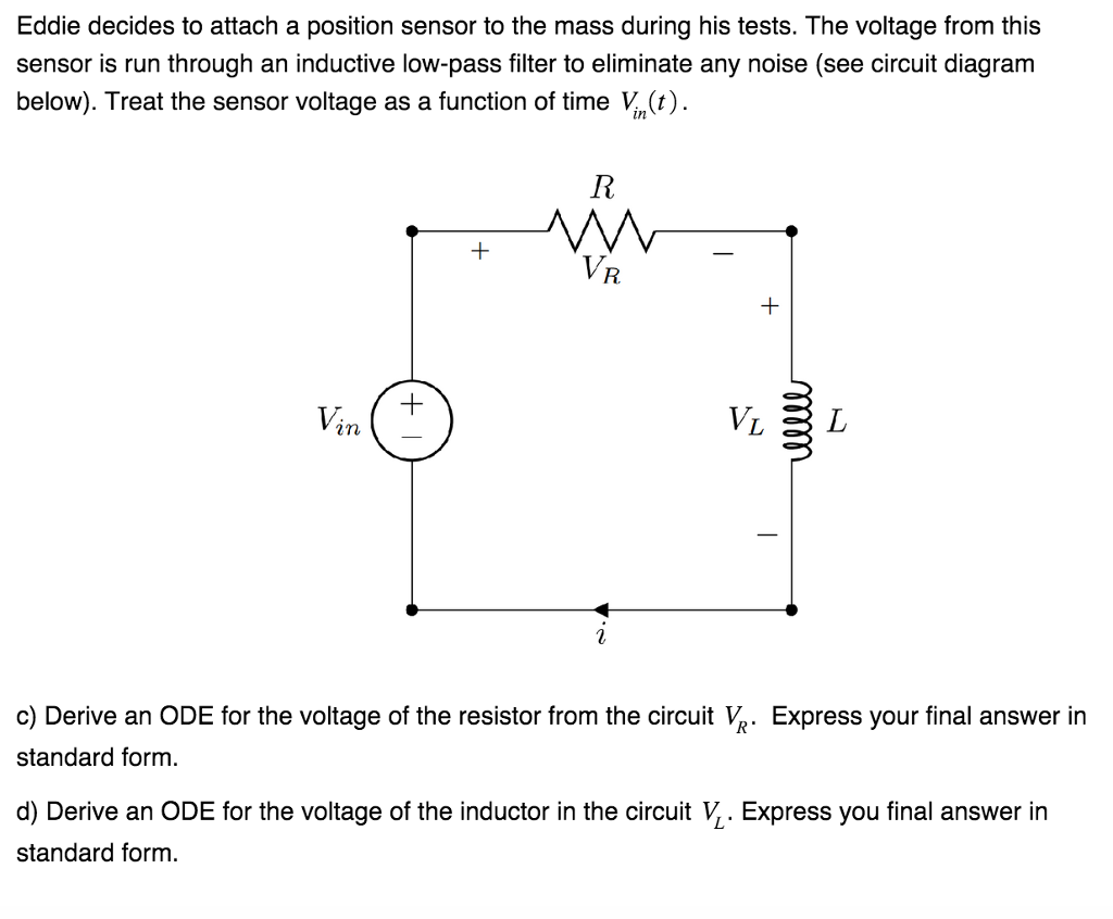 Solved Eddie Decides To Attach A Position Sensor The M Tester For Inductive Sensors Circuit Diagram Mass During His Tests Voltage