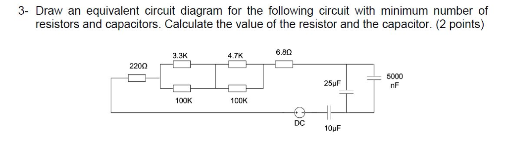 Solved  Draw An Equivalent Circuit Diagram For The Followi