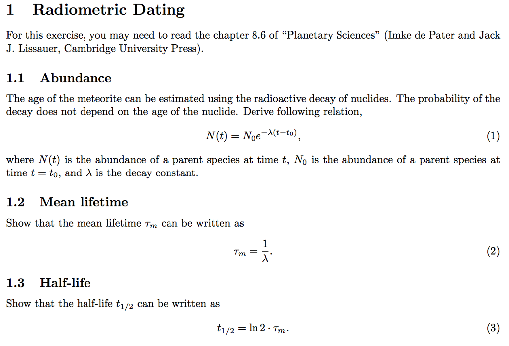 To use radiometric dating and the principles of determining relative age to.