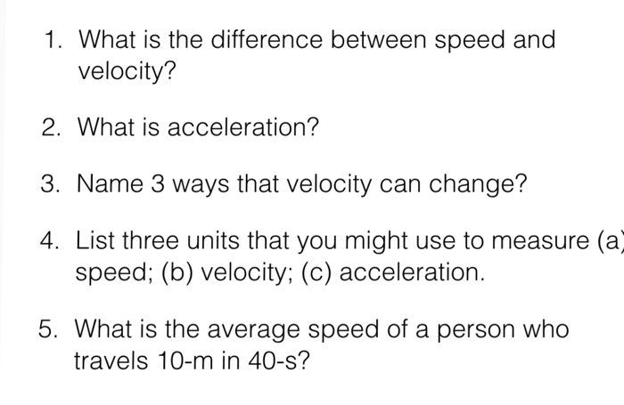 solved  what is the difference between speed and velocity