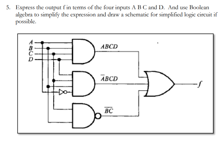 [SCHEMATICS_4FD]  Solved: 5. T F In Terms Of The Four Inputs A B C Express T... | Chegg.com | Ab C D Circuit Diagram |  | Chegg