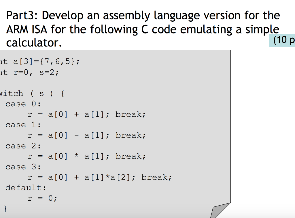Solved: Part3: Develop An Assembly Language Version For Th